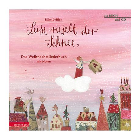 Leffler, S.: Leise rieselt der Schnee (+CD)