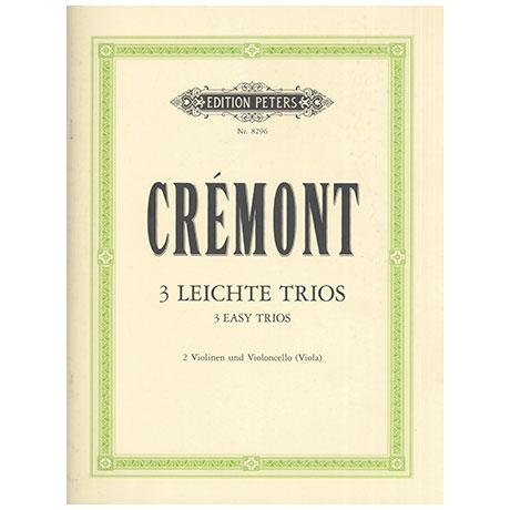 Crémont, P.: 3 Leichte Trios