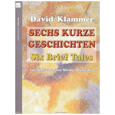 Klammer, D.: Sechs Kurze Geschichten