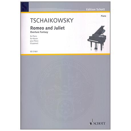 Tschaikowski, P.I.: Romeo and Juliet (Ouverture Fantasie)