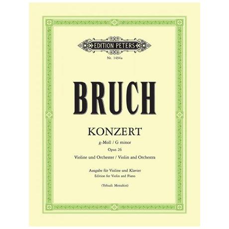 Bruch, M.: Violinkonzert Nr. 1 Op. 26 g-Moll – Neuausgabe (Menuhin)