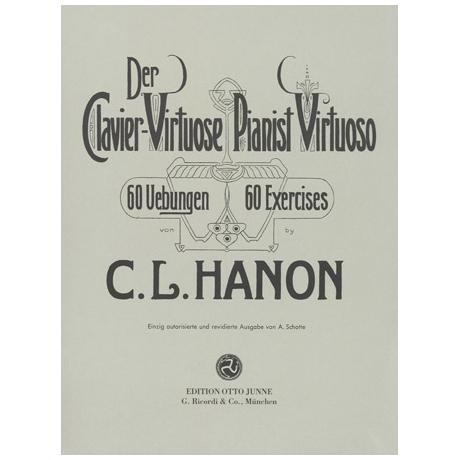 Hanon: Der Clavier-Virtuose / Pianist Virtuoso