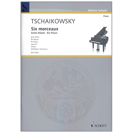 Tschaikowski, P. I.: Six morceaux Op. 51