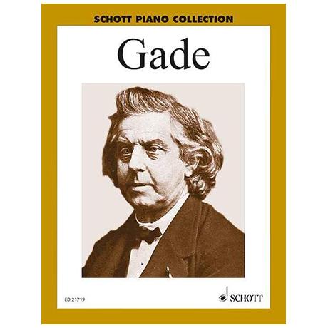 Gade, N. W.: Ausgewählte Klavierwerke