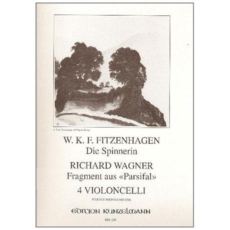 Wagner, R.: Fragment aus »Parsifal« / Fitzenhagen, W.: Die Spinnerin Op. 59/2