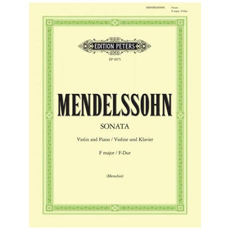 Mendelssohn Bartholdy, F.: Violinsonate F-Dur (1838)