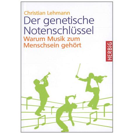 Lehmann, Chr.: Der genetische Notenschlüssel