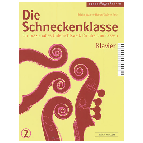 Wanner-Herren / Fisch: Die Schneckenklasse Band 2