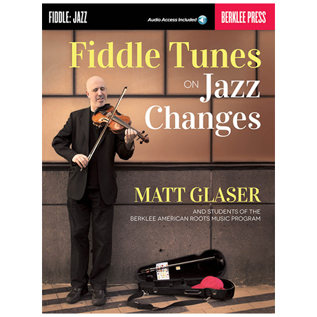 Glaser, M.: Fiddle Tunes on Jazz Changes (+Download Code)