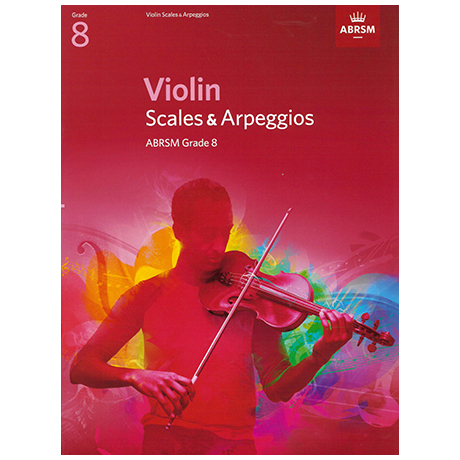 ABRSM: Violin Scales And Arpeggios – Grade 8 (From 2012)