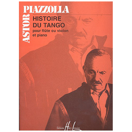Piazzolla, A.: Histoire du Tango