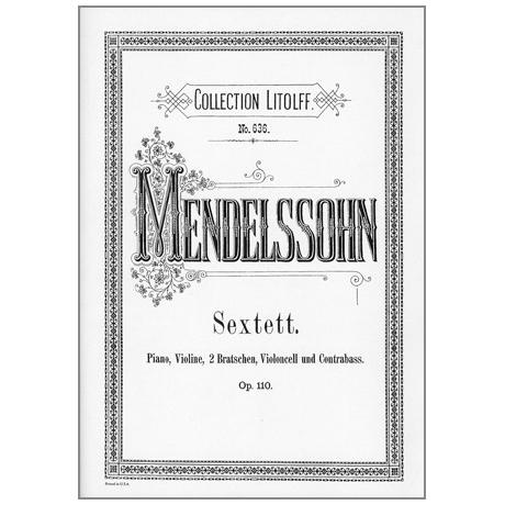 Mendelssohn Bartholdy, F.: Klaviersextett D-Dur, Op. 110
