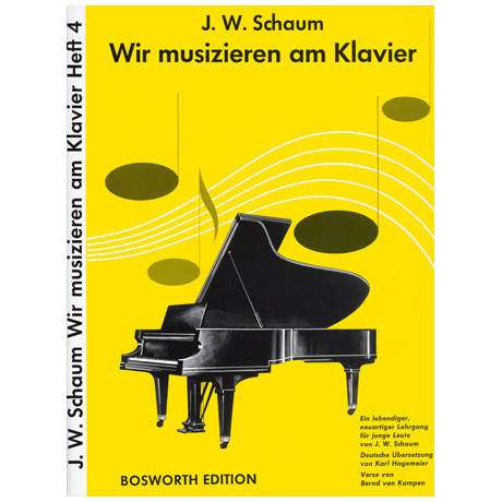Schaum, J.W.: Wir musizieren am Klavier 4