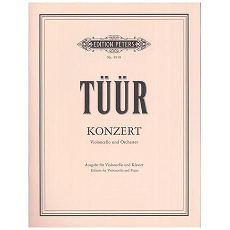 Tüür, E.-S.: Konzert für Violoncello und Orchester