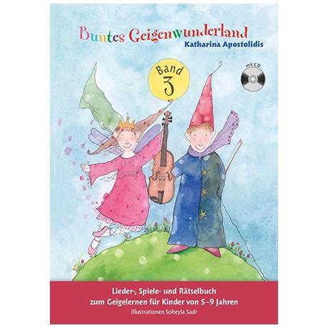 Apostolidis, K.: Buntes Geigenwunderland Band 3 (+CD)