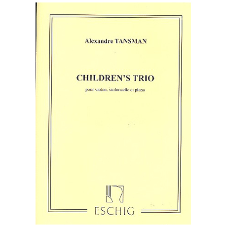 Tansman, A.: Children's Trio