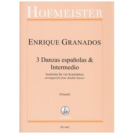 Granados, E.: 3 Danzas espanolas & Intermedio