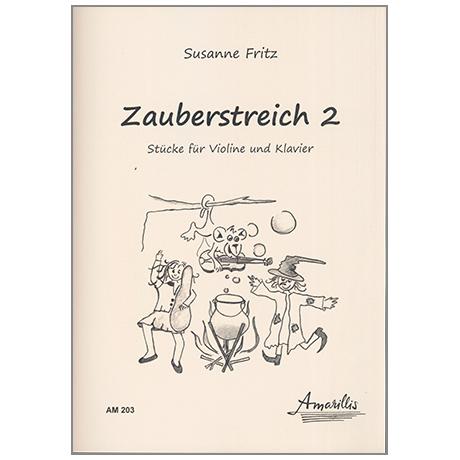 Fritz, S: Zauberstreich Band 2