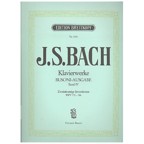 Bach, J. S.: Zweistimmige Inventionen BWV 772-786
