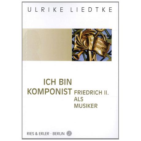 Liedtke, U.: Ich bin Komponist