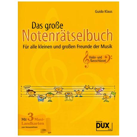 Klaus, G.: Das große Notenrätselbuch – Violin- und Bassschlüssel