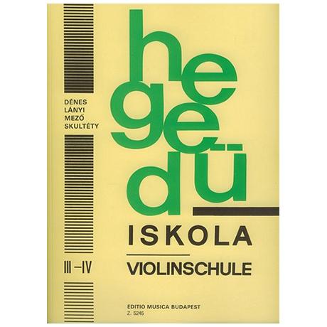 Dénes, L.: Hegedü Iskola - Violinschule 3/4