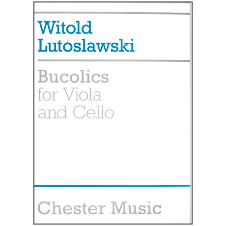 Lutoslawski, W.: Bucolics