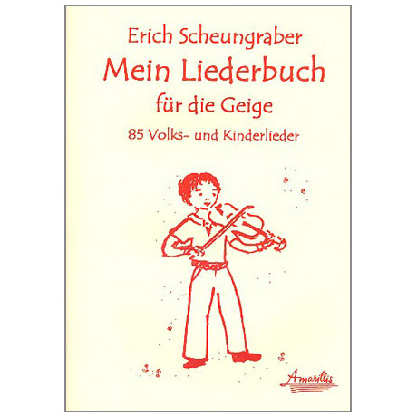 Scheungraber, E.: Mein Liederbuch für die Geige