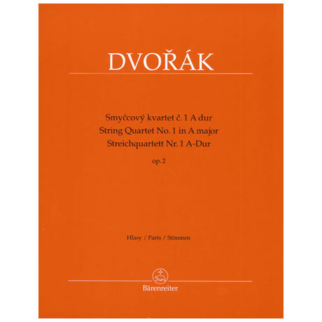 Dvo?ák, A.: Streichquartett Nr. 1 Op.2 A-Dur