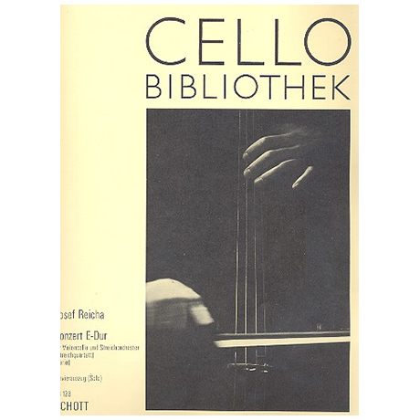 Reicha, J.: Violoncellokonzert Nr. 1 Op. 4 E-Dur