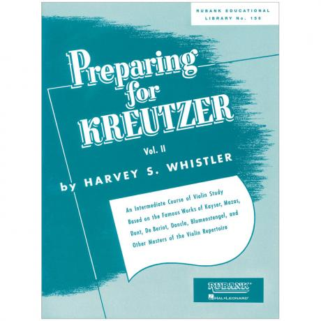 Whistler, H. S.: Preparing for Kreutzer Vol. 2