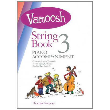 Gregory, T.: Vamoosh String Book 3 Piano Accompaniment