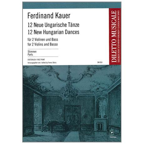 Kauer, F.: 12 Neue Ungarische Tänze
