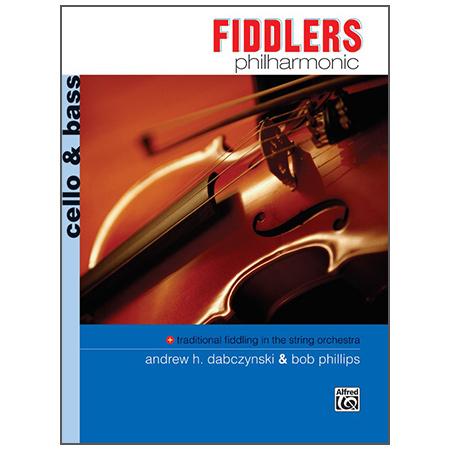 Dabczynski, A. H./Phillips, B.: Fiddlers Philharmonic – Cello/Bass