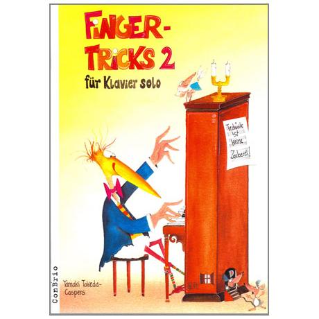 Takeda-Caspers: Fingertricks Band 2