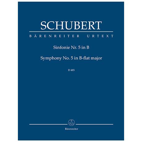 Schubert, F.: Sinfonie Nr. 5 B-Dur D 485