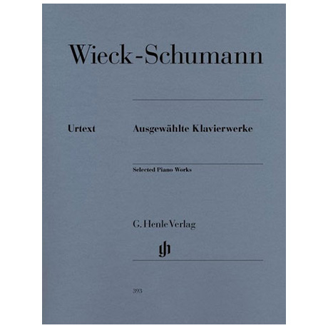 Schumann, Clara: Ausgewählte Klavierwerke