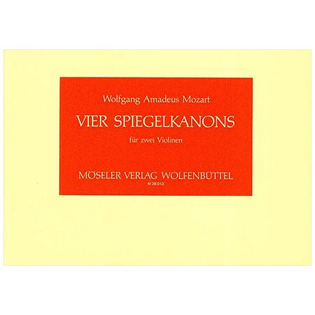 Mozart, W. A.: 4 Spiegelkanons