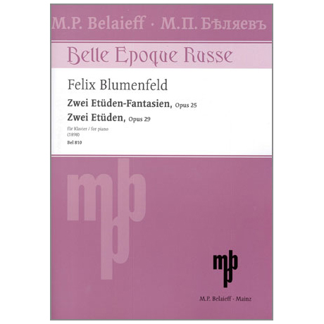 Blumenfeld, F.: Zwei Etüden-Fantasien Op. 25 - Zwei Etüden Op. 29