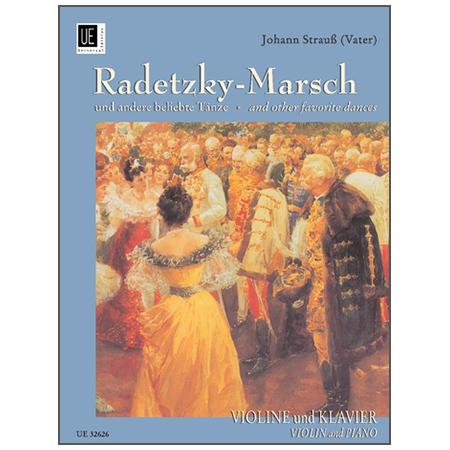 Strauß, J. (Vater): Radetzky-Marsch und andere beliebte Tänze