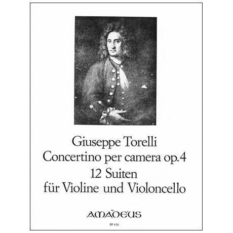 Torelli, G.: Concertino per camera – 12 Suiten Op. 4