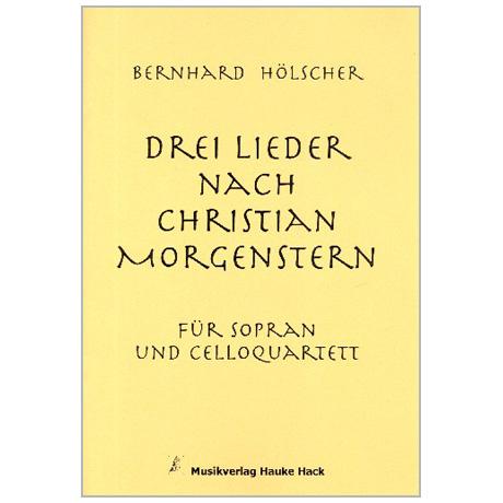 Hölscher, B.: 3 Lieder nach Christian Morgenstern
