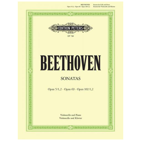 Beethoven, L. v.: Sonaten Op. 5/1-2 / Op. 69 / Op. 102/1 / Op. 102/2