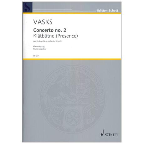 Vasks, P.: Concerto Nr. 2 »Klātbūtne« (Presence)