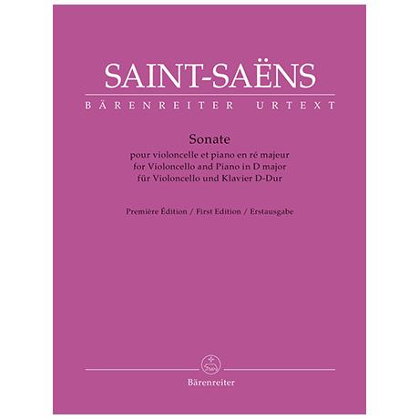 Saint-Saëns, C.: Violoncellosonate D-Dur (unvollständig)