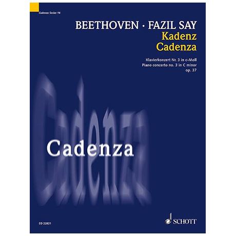 Say, F.: Kadenz zu Beethovens 3. Klavierkonzert (2001)