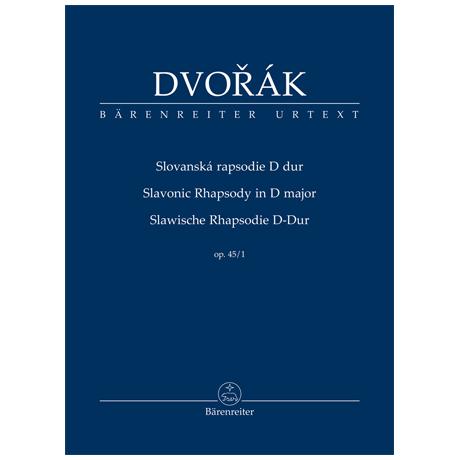 Dvořák, A.: Slawische Rhapsodie Op. 45/1 D-Dur