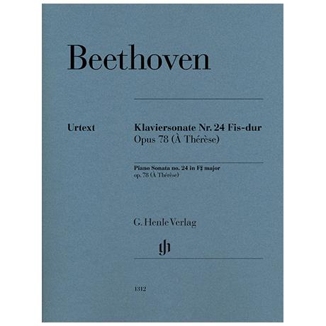 Beethoven, L. v.: Klaviersonate Nr. 24 Fis-Dur Op. 78 (À Thérèse)