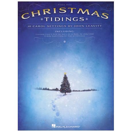 Christmas Tidings: 10 carol settings by John Leavitt