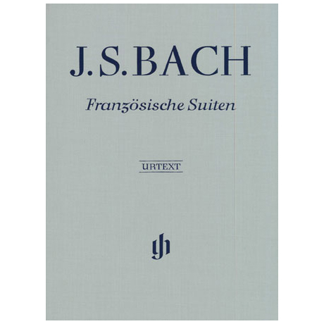 Bach, J. S.: Französische Suiten BWV 812 – 817